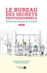 Vente Livre Numérique : Le bureau des secrets professionnels  - Régine Vandamme - Dominique Costermans