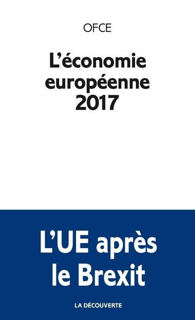 L'économie européenne 2017 ; OFCE