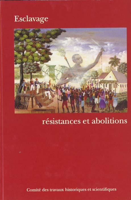 Esclavage ; résistance et abolitions