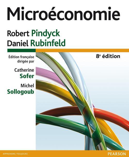Microeconomie (8e Edition)