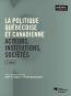 La politique québécoise et canadienne (2e édition)