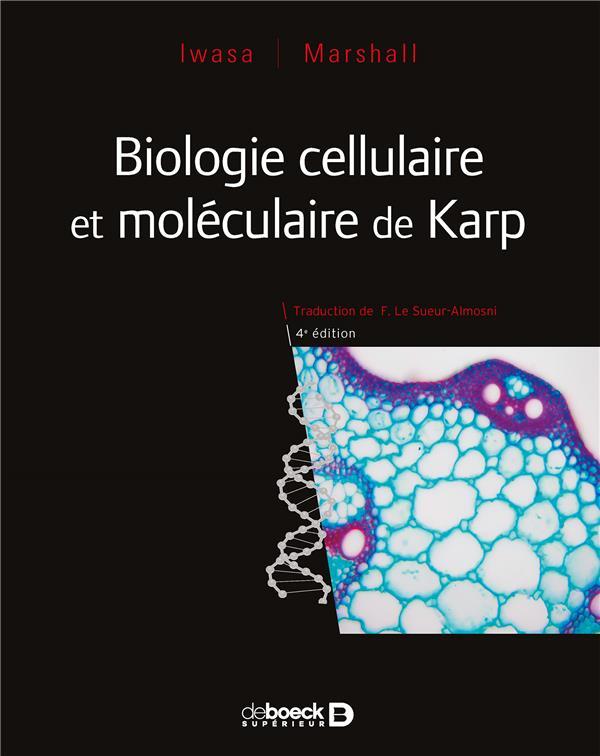 Biologie cellulaire et moléculaire (4e édition)