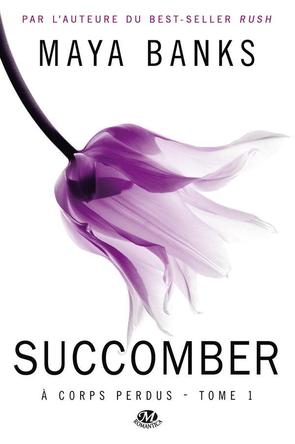 A Corps Perdus T.1 ; Succomber