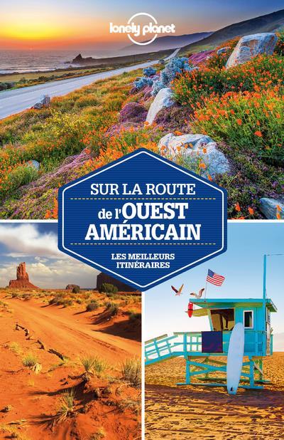 Sur la route de l'Ouest américain (2e édition)
