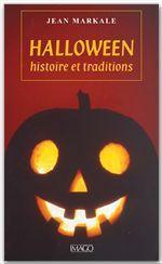 Halloween ; histoire et tradition