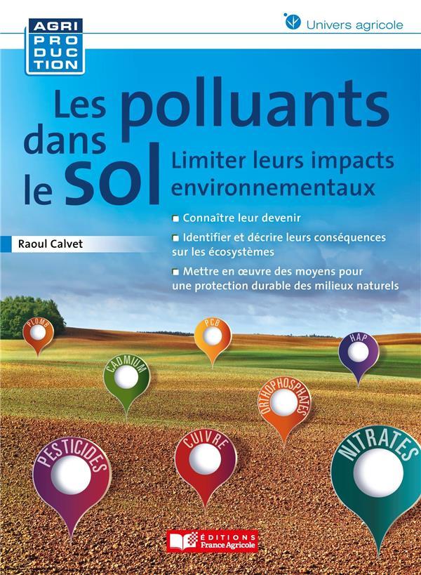 Comment limiter les polluants dans le sol ?
