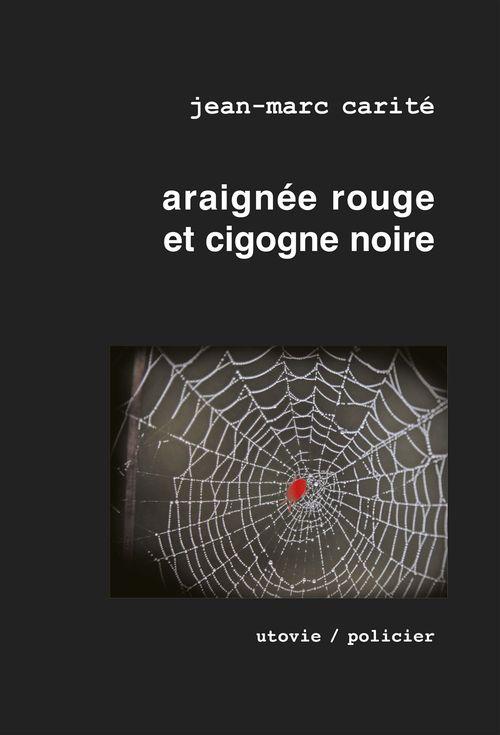 Araignée rouge et cigogne noire