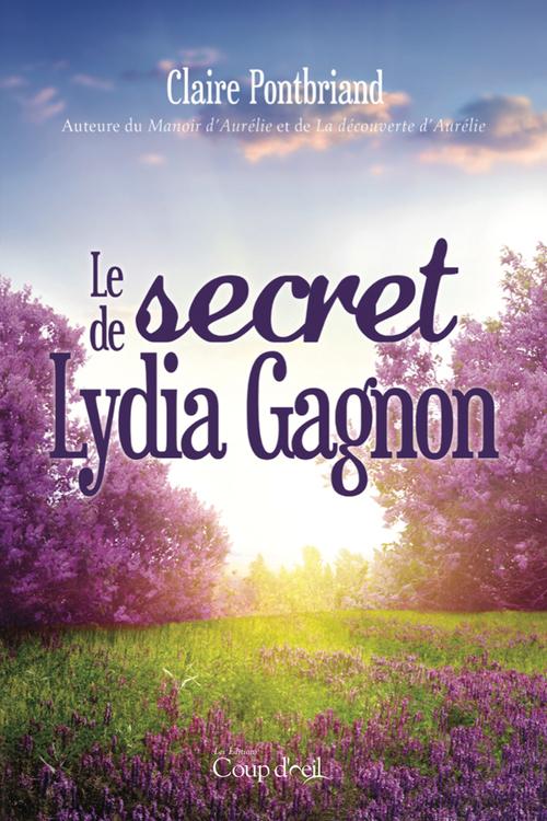 Le secret de Lydia Gagnon