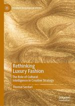Rethinking Luxury Fashion  - Thomai Serdari