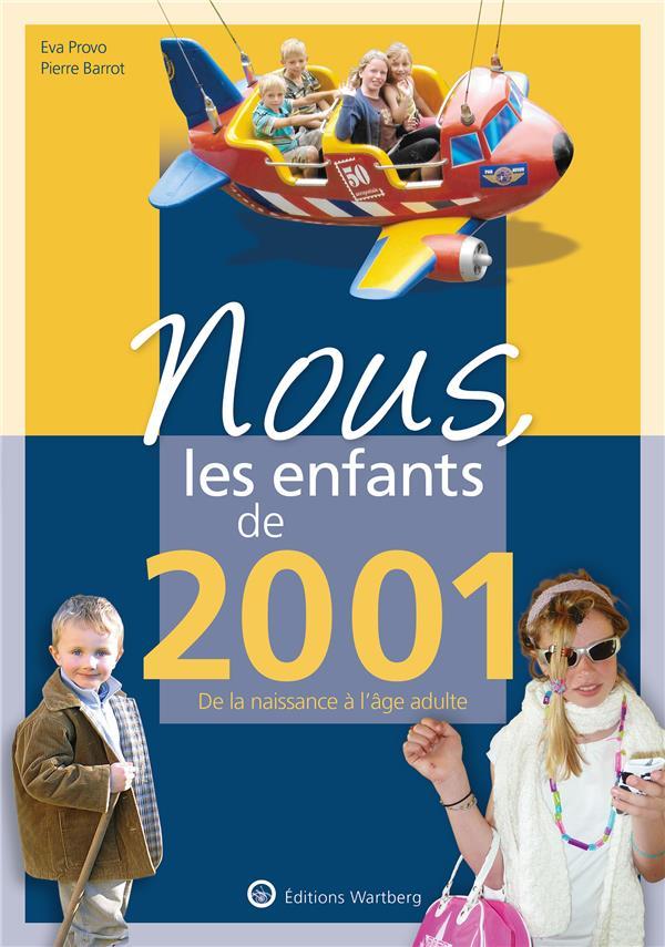 Nous, les enfants de ; 2001