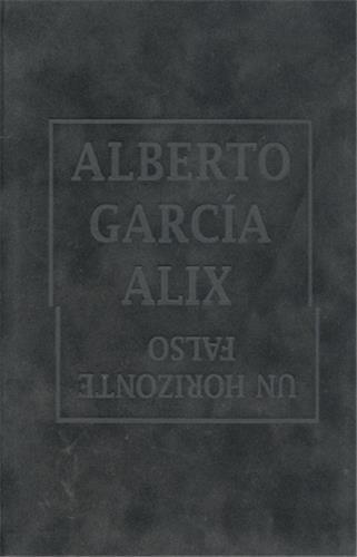 Alberto garcia alix un horizonte falso
