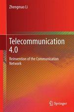 Telecommunication 4.0  - Zhengmao Li