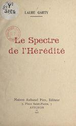 Le spectre de l'hérédité