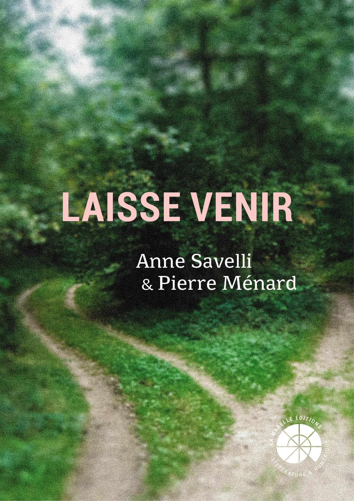 Vente EBooks : Laisse venir  - Anne Savelli  - Pierre MENARD