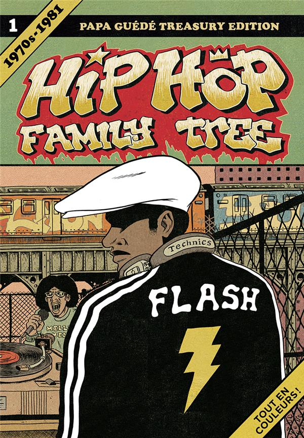 Hip hop family tree T.1 ; 1970-1981