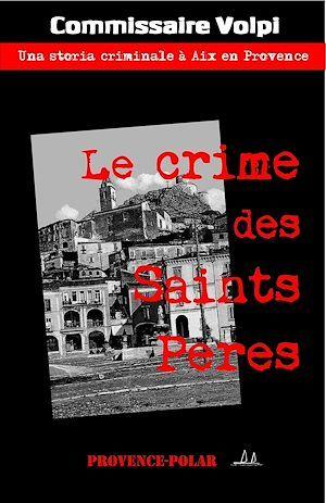 Le crime des Saints Pères