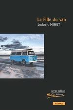 Vente Livre Numérique : La Fille du van  - Ludovic Ninet