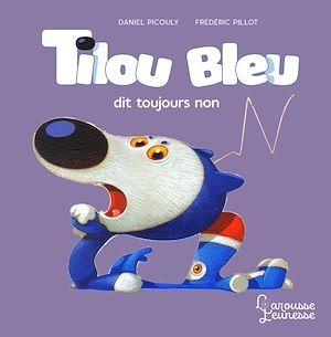 Tilou Bleu dit toujours NON !