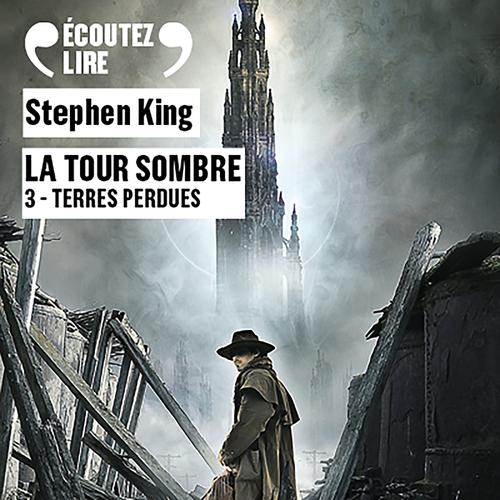 La tour sombre T.3 ; terres perdues