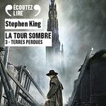 Vente AudioBook : La Tour Sombre (Tome 3) - Terres Perdues  - Stephen King