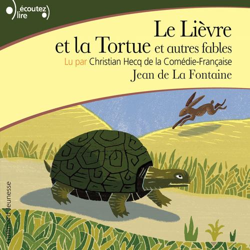 Vente AudioBook : Le Lièvre et la Tortue. Et autres fables  - Jean (de) La Fontaine