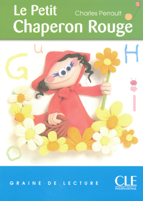Le Petit Chaperon Rouge - Niveau 1 - Graine de lecture - Ebook