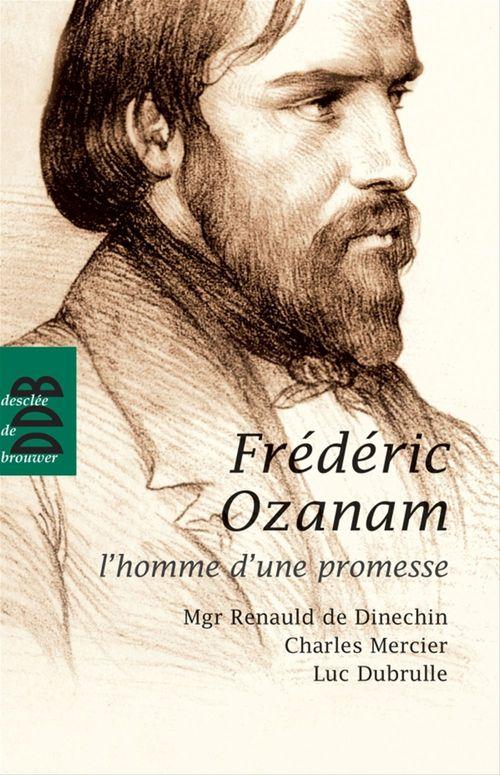 Frédéric Ozanam, un chemin spirituel