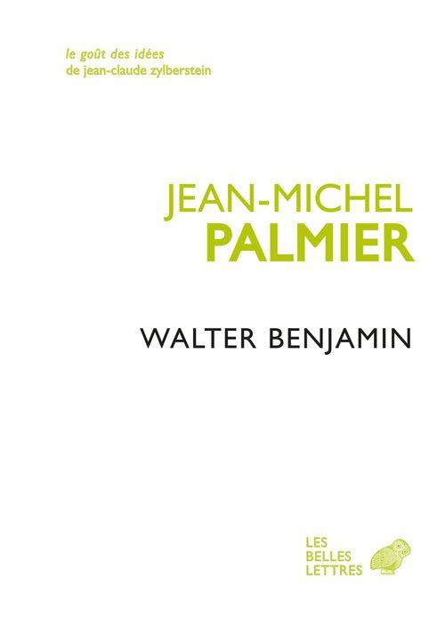 Walter Benjamin ; un intellectuel juif allemand