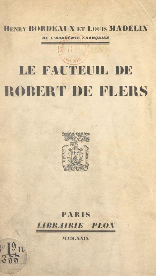 Le fauteuil de Robert de Flers