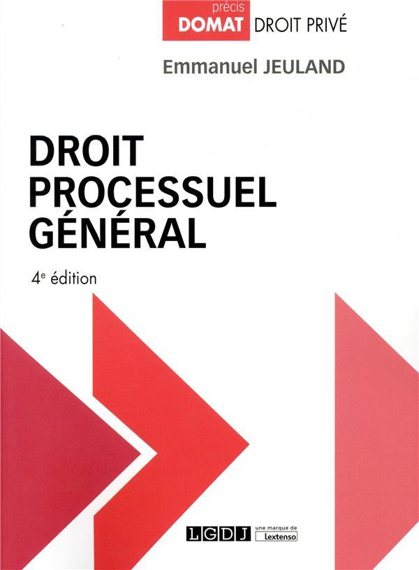 Droit processuel général (4e édition)