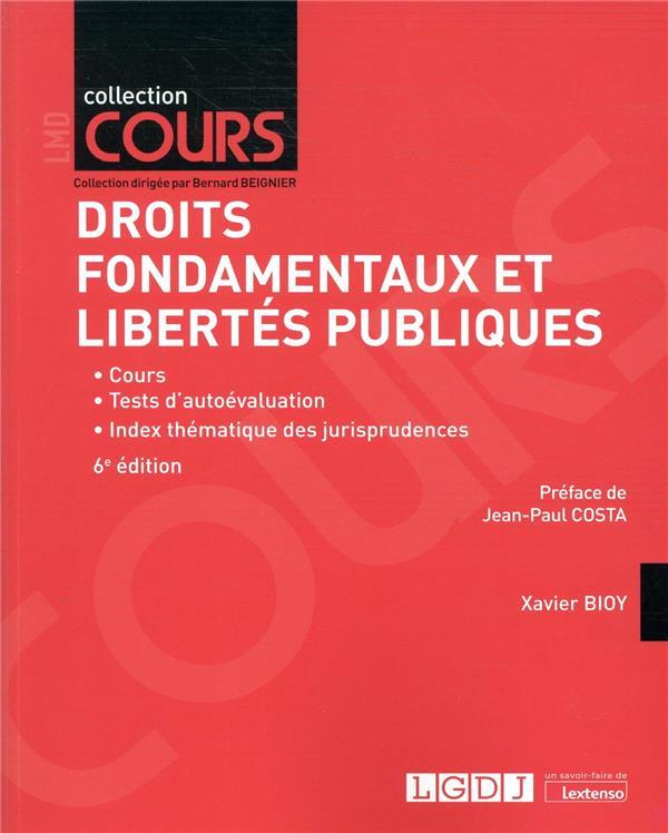 Droits fondamentaux et libertés publiques (6e édition)