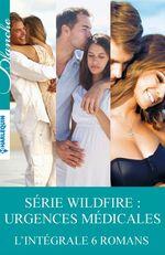 Vente Livre Numérique : Série Wildfire : urgences médicales  - Alison Roberts - Meredith Webber - Marion Lennox