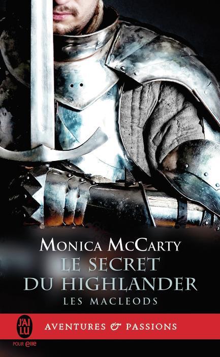 Les MacLeods T.2 ; le secret du highlander