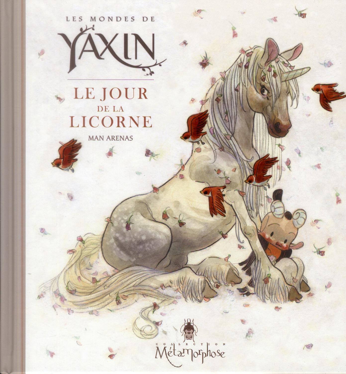 Les mondes de Yaxin ; le jour de la licorne