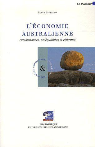 L'économie australienne ; performances, déséquilibres et réformes
