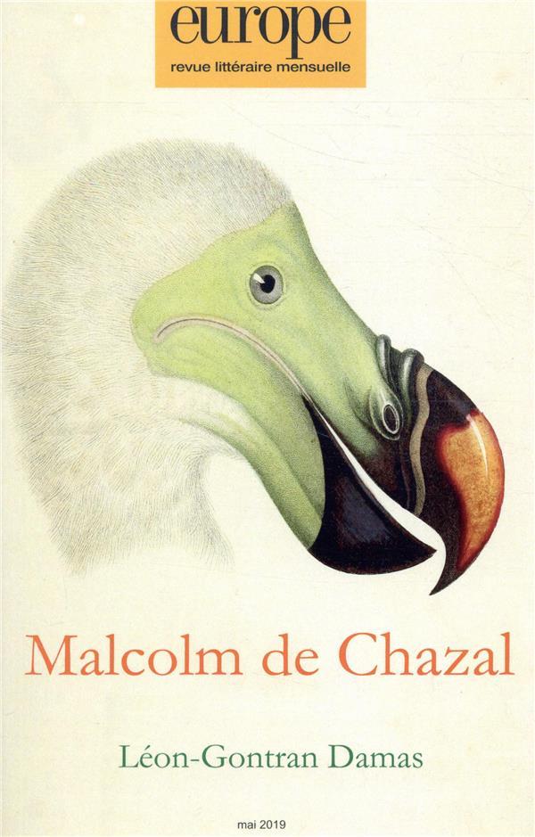 Revue europe n.1081 ; malcolm de chazal ; leon-gontran damas