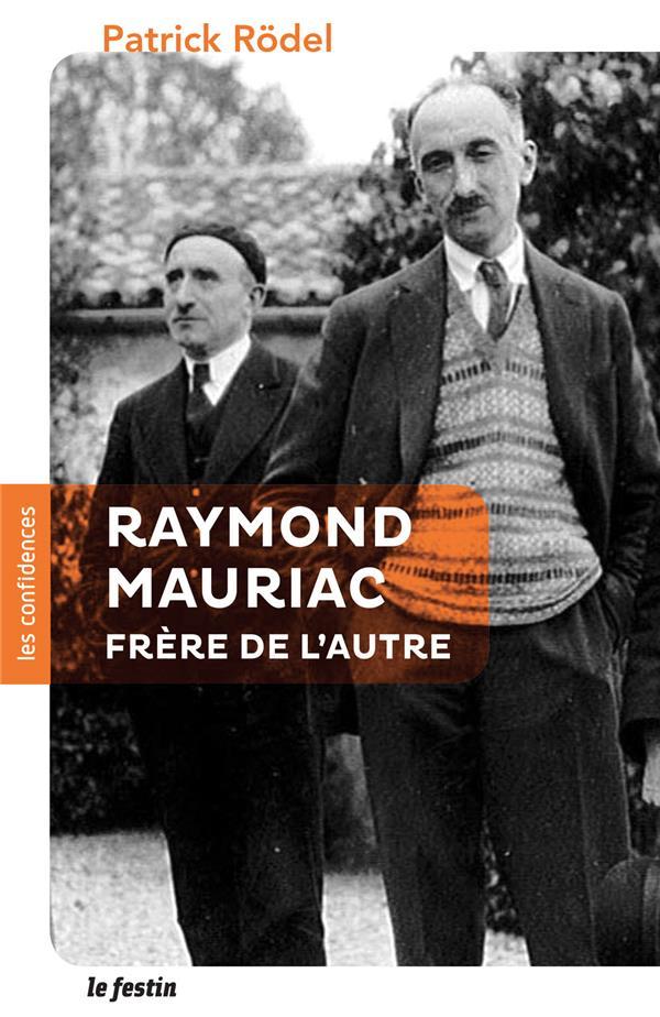 Raymond Mauriac, frère de l'autre