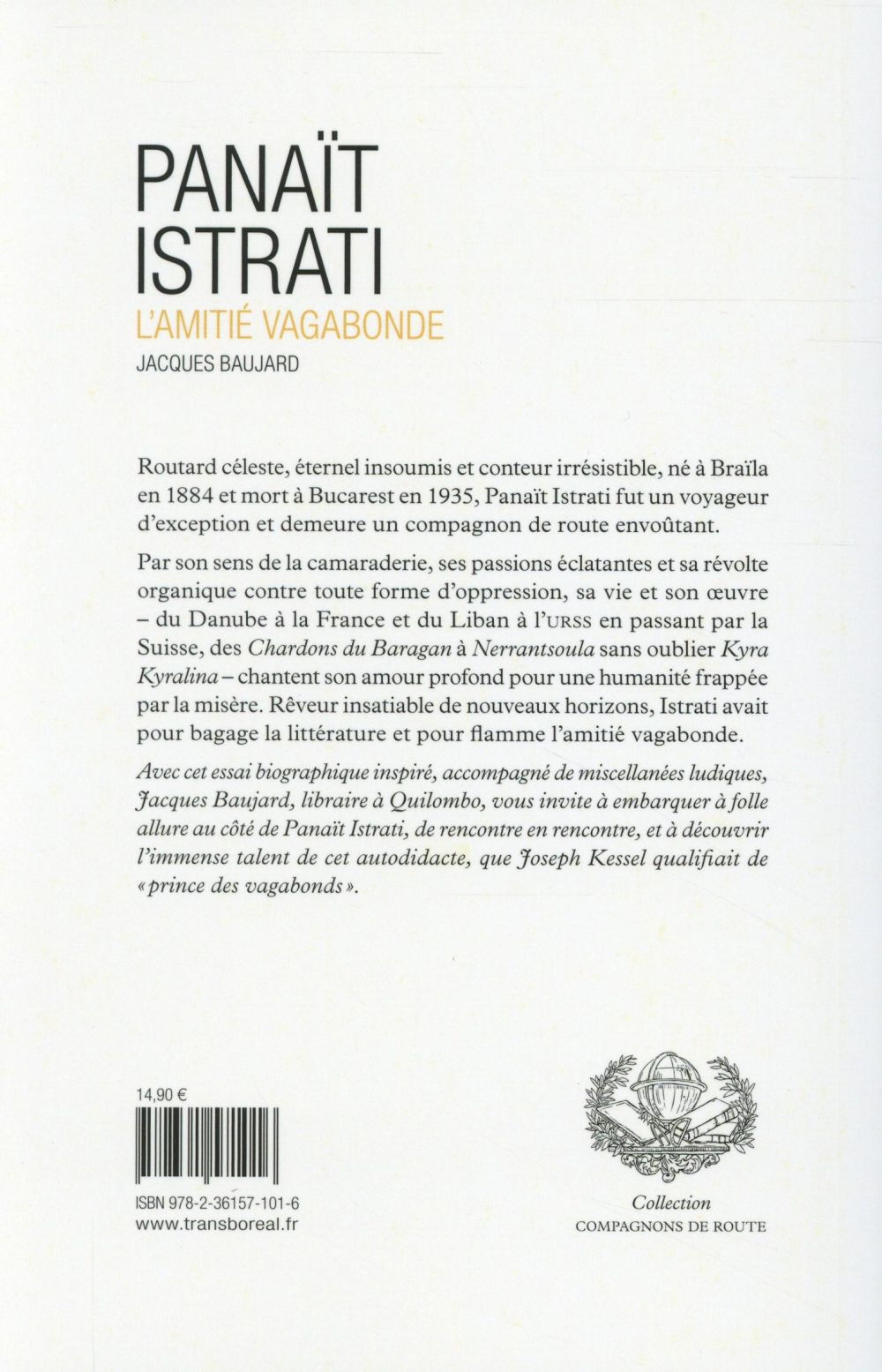 Panaït Istrati ; l'amitié vagabonde