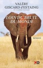 Vente EBooks : Loin du bruit du monde  - Valéry Giscard d'Estaing