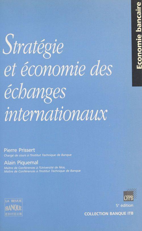 Strategie et economie des echanges internationaux