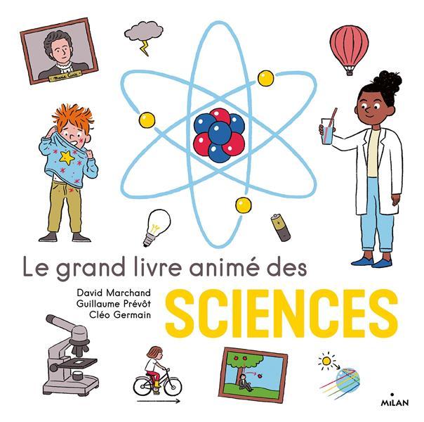 Le grand livre animé des sciences