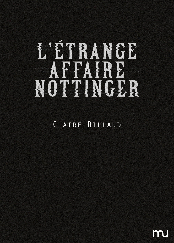 L'étrange affaire Nottinger