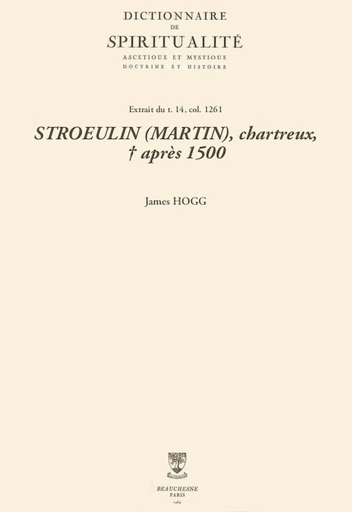STROEULIN (MARTIN), chartreux, + après 1500
