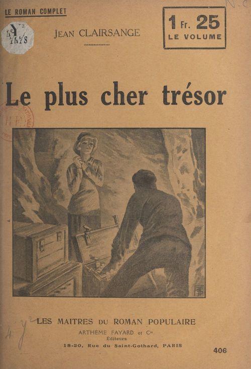 Le plus cher trésor  - Jean Clairsange