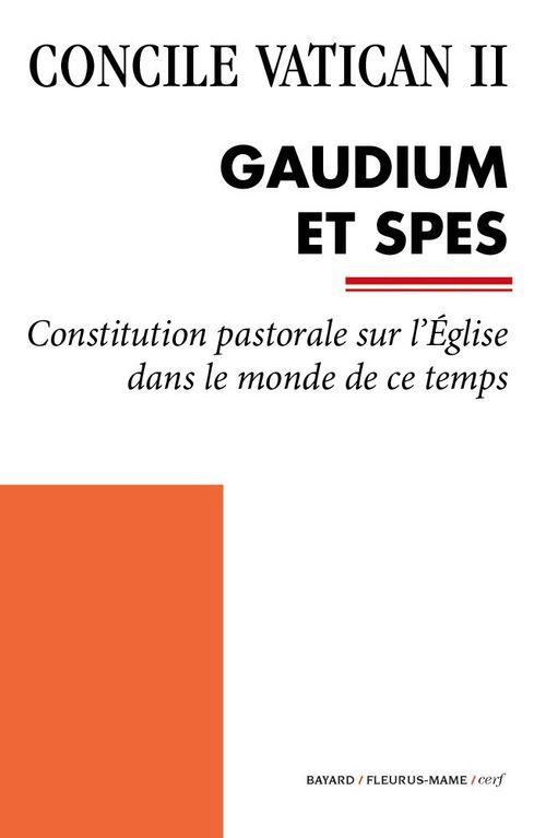 Concile Vatican II ; Gaudium et Spes