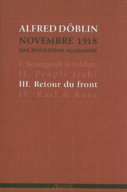 Novembre 1918, une révolution allemande t.3 ; retour du front