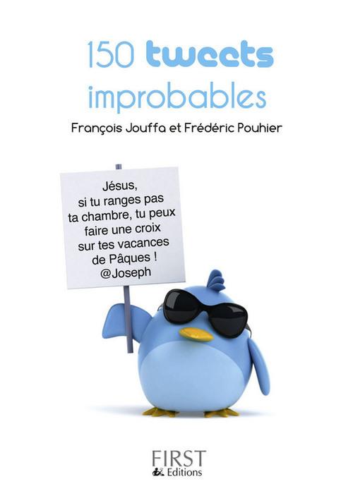 150 tweets improbables