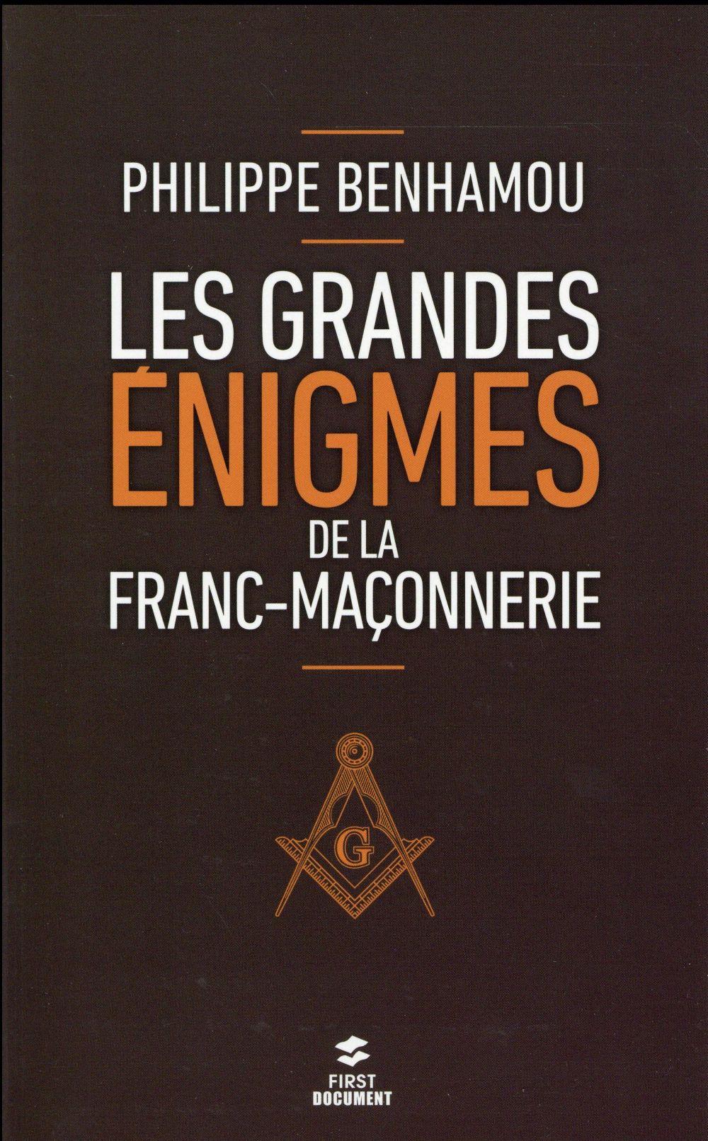 Les grandes énigmes de la franc-maçonnerie (2e édition)