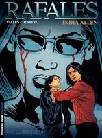 Rafales t.3 ; India Allen  - Stephen Desberg - Francis Valles