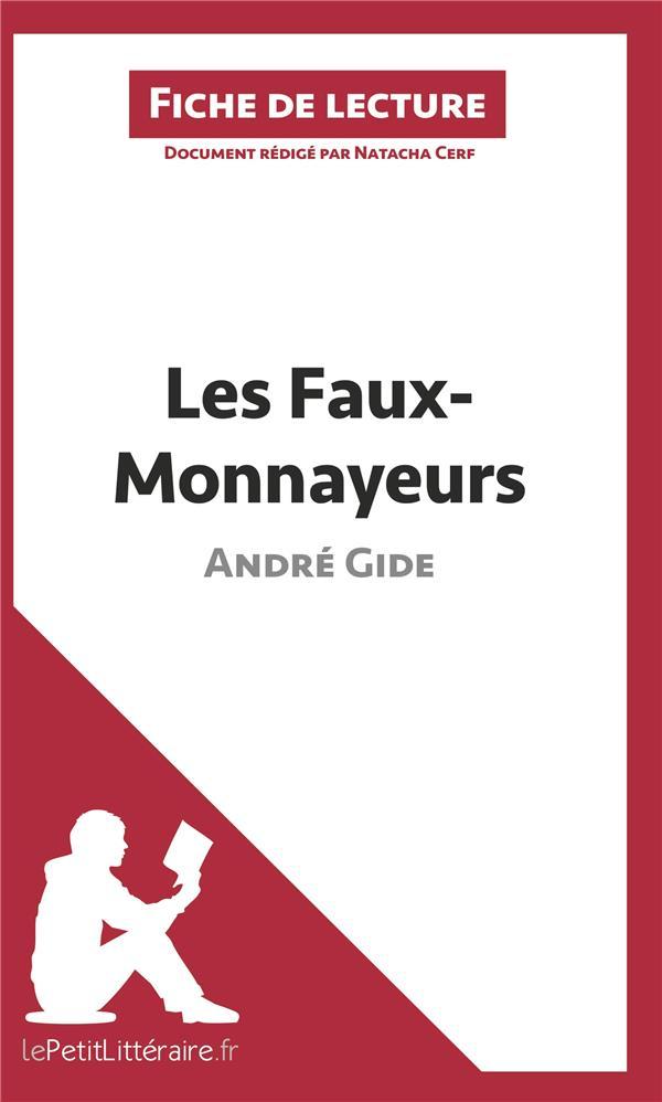 Les faux-monnayeurs, d'André Gide ; analyse complète de l'oeuvre et résumé